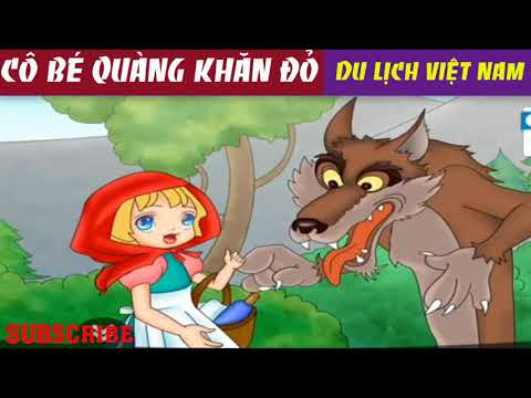 Cartoon Little Red Riding Hood-Vietnam fairy tale-story children-travel Vietnam(cô bé quàng khăn đỏ)