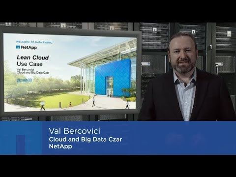 Val Bercovici on the Data Fabric & the 'Lean Cloud' Use Case