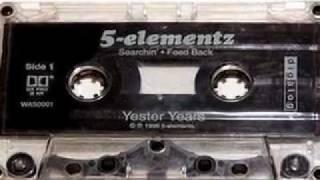 5 elementz (5 ela) - the album time forgot 06 - get off my (live basement)