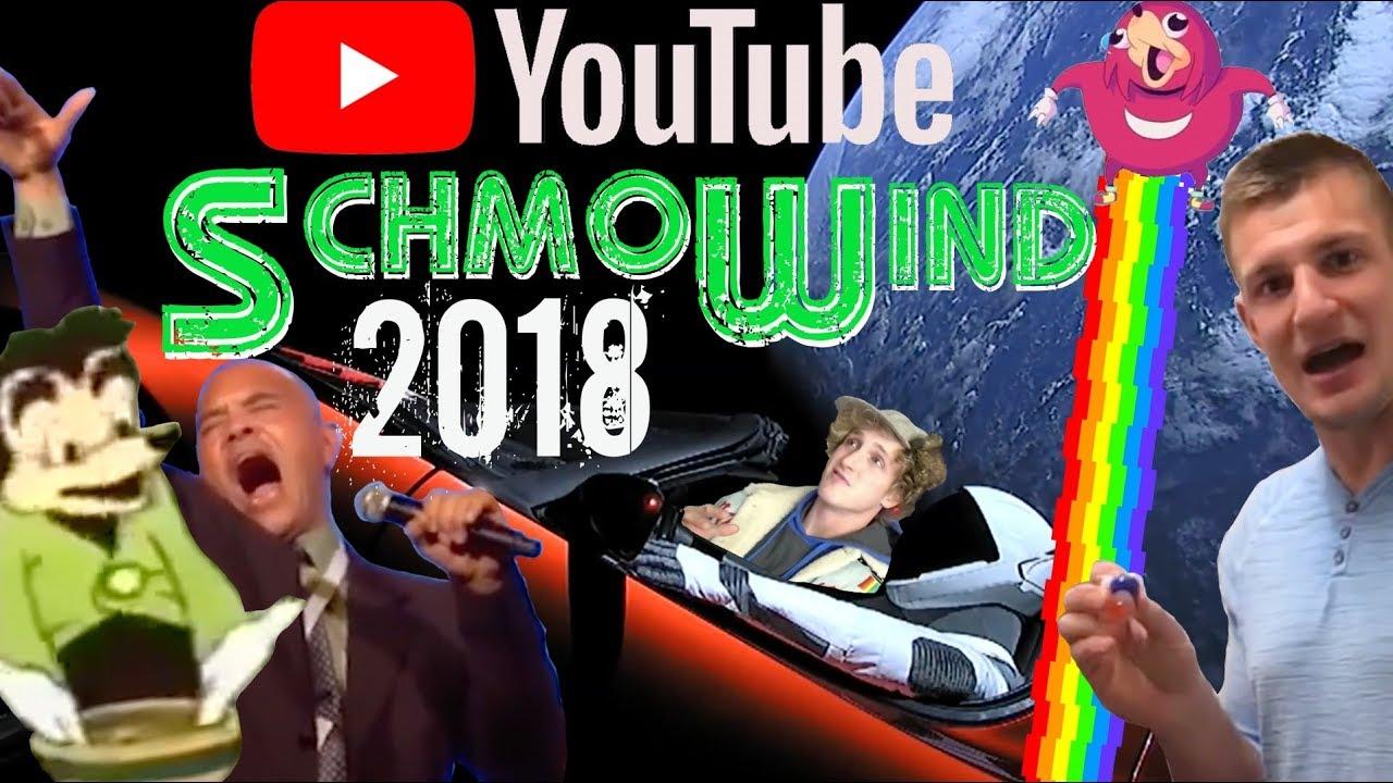 youtube schmowind 2018 like rewind but schmo youtube