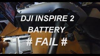 DJI INSPIRE 2 BATTERY FAIL  #@%$%