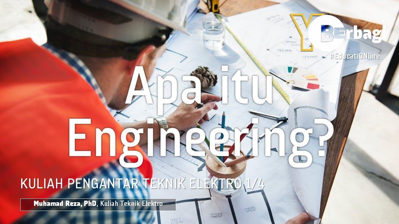 Apa itu Engineering ? - YouTube