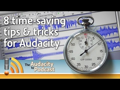 8 time-saving tips & tricks for Audacity