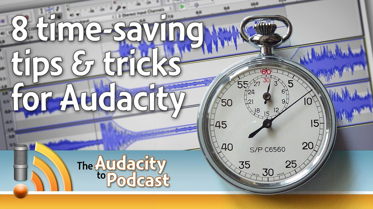 8 time-saving tips and tricks for Audacity