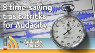 8 time-saving tips & tricks for Audacity