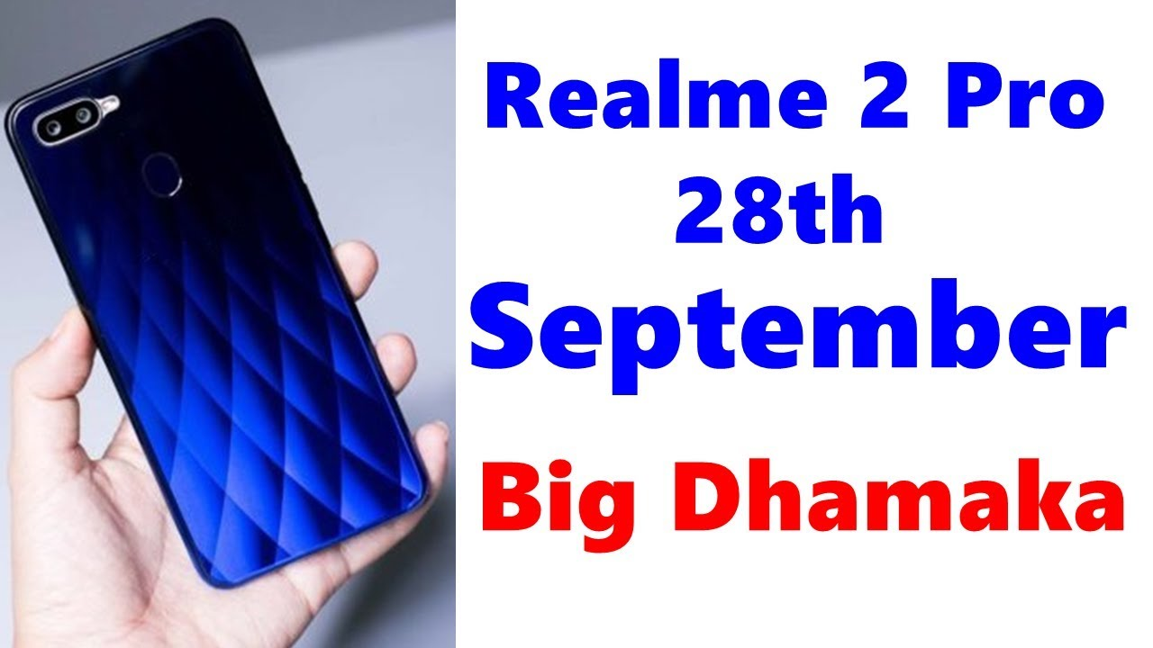 Realme 2 Pro Price In India Release Date Specifications Features