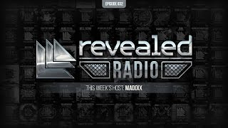 Revealed Radio 032 - Hosted by Maddix