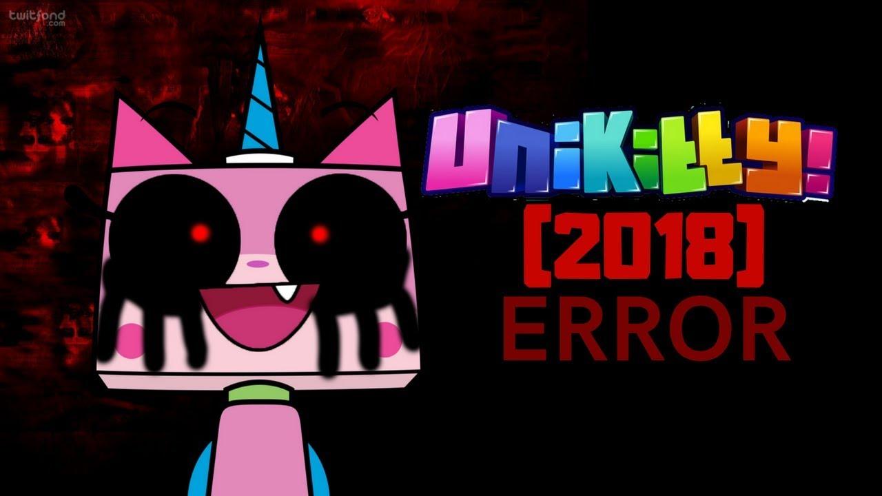 Unikitty (2018) Error - YouTube