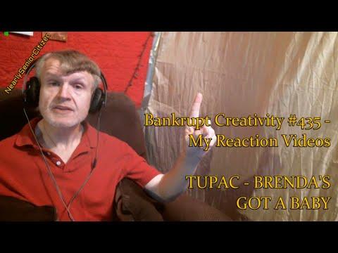 TUPAC - BRENDA'S GOT A BABY : Bankrupt Creativity #435 - My Reaction Videos