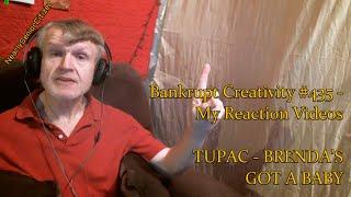 TUPAC  BRENDA39;S GOT A BABY  Bankrupt Creativity 435  My Reaction Videos