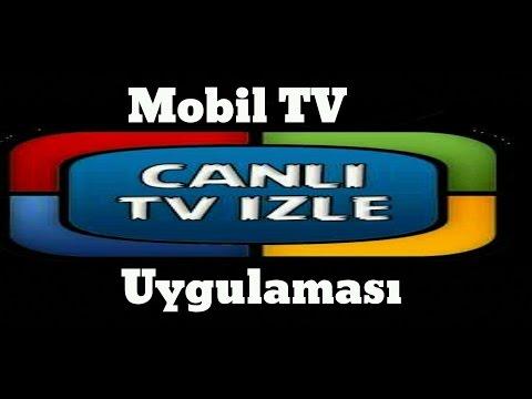 Canlı TV Seyret Mobil Canli TV Uygulama İncelemesi