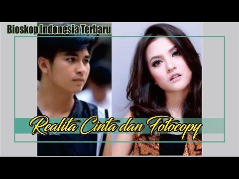 Bioskop Indonesia FILM TV FTV Terbaru - Realita Cinta dan Fotocopy