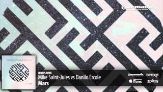 Mike Saint-Jules vs. Danilo Ercole - Mars (Original Mix) (From