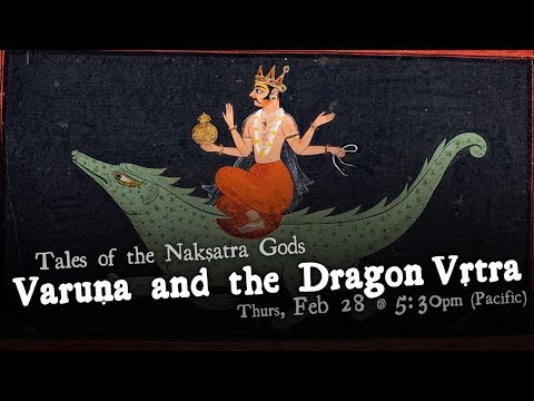 Varuna and the Dragon, Vṛtra - Tales of the Nakshatra Gods