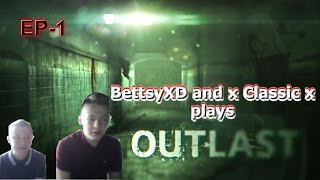 outlast - episode 1 w/ x classic x (scary shit)