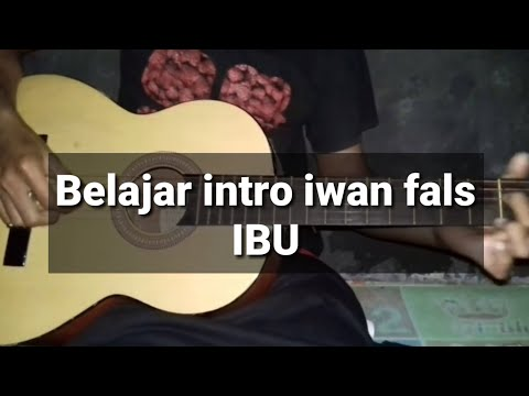 belajar gitar - kunci gitar ( lagu iwan fals IBU )