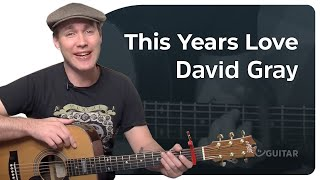 This Years Love - David Gray (Beginner Song Guitar Lesson BS-309) How to play