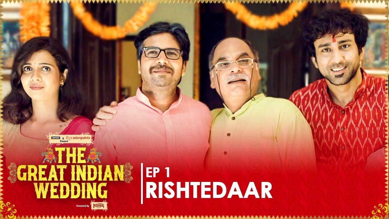 Download Rishtedaar | EP 01 | The Great Indian Wedding | Web Series | Ft. Ambrish, Shreya & Urvi | Binge!