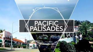 Pacific Palisades | Community Tour