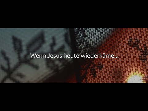 WENN JESUS HEUTE WIEDERKÄME - PoetrySlam
