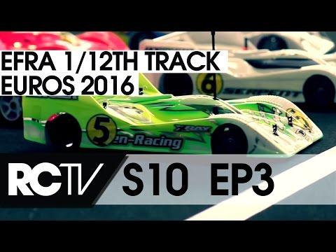 RC Racing TV S10 E03 - EFRA 12th Track Euros 2016