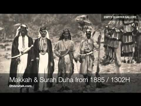 Amazing - Earliest Photos of Makkah from over 100 years ago (incl. Quran recitation from 1885)