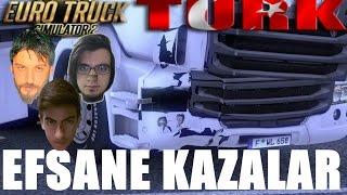 Euro TruckSimulator 2 Türkçe Multiplayer   Efsane Kazalar