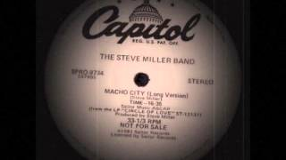 The Steve Miller Band - Macho City (Long Version)
