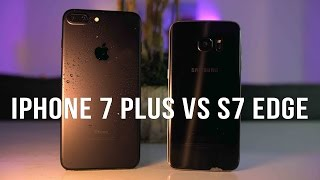 iPhone 7 Plus vs Samsung Galaxy S7 Edge Comparison - iOS or Android?