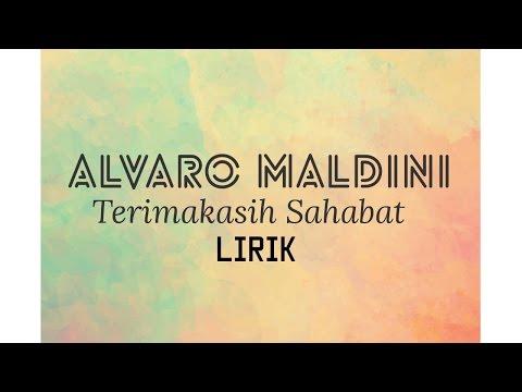 (LIRIK) ALVARO MALDINI - TERIMA KASIH SAHABAT