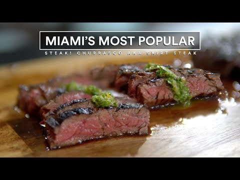 Miami's #1 Steak, Skirt Steak Grilled AKA Churrasco Recipe!