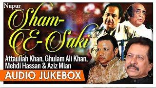 Download Sham-E-Saki - Attaullah Khan,Ghulam Ali Khan, Mehdi Hassan & Aziz Mian - Superhit Sad Songs MP3 song and Music Video