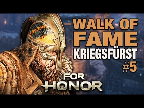 For Honor gameplay German - Walk of Fame #05 - WARLORD / KRIEGSFÜRST