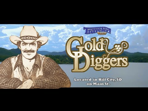 Gold Diggers: Hill City, SD
