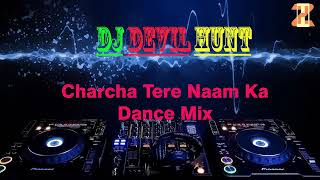 Charcha Tere Naam ka || New Haryanvi Full DJ Remix Song | DEEPAK Berla and Kanika Chawla | Morni 2 |