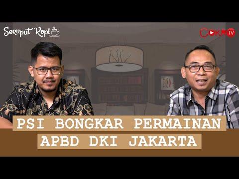 PSI BONGKAR PERMAINAN APBD DKI JAKARTA | Idris Ahmad & Eko Kuntadhi