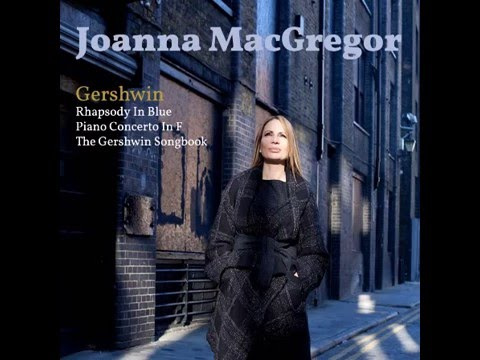 Joanna MacGregor Broadway Arrangements: June is Bustin' Out All Over