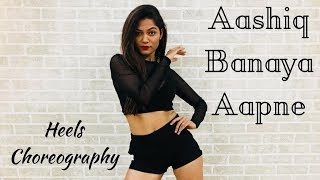 Aashiq Banaya Aapne | Hate Story IV | Heels Choreography | LiveToDance with Sonali