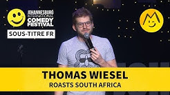 Thomas Wiesel roasts South Africa (STFR)