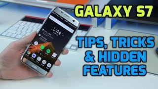 15 Galaxy S7 / S7 Edge: Tips, Tricks, & Hidden Features