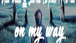 BREAKBEAT Alan Walker, Sabrina Carpenter & Farruko - On My Way (YudaSibu Bootleg)