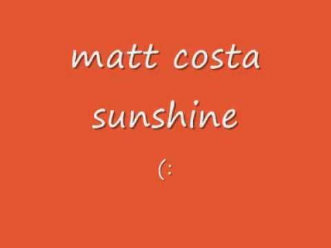 matt costa sunshine album version