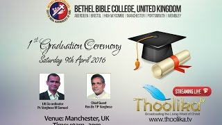 Bethel Bible College, United Kingdom - 1st Graduation Service