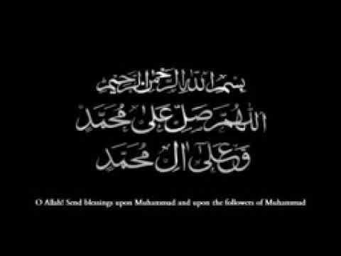 Nasheed:Allah Huma Sale Ala Muhammadin Wa Ale Muhammad Extended Version