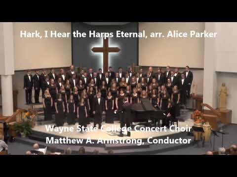 Hark, I Hear the Harps Eternal - Wayne State College Concert Choir