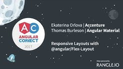 Responsive Layouts with @angular/Flex-Layout – Ekaterina Orlova & Thomas Burleson