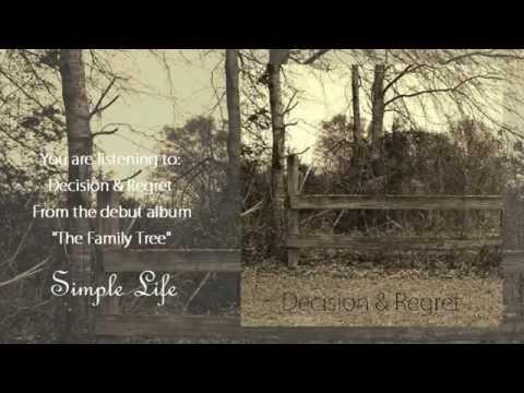 Simple Life - Decision & Regret