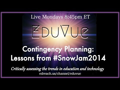 #EduVue 2.19 - Contingency Planning - Lessons from #SnowJam2014
