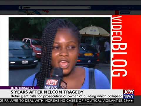 5 Years After Melcom Tragedy - JoyNews Interactive (22-11-17)