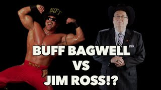 Both sides of the story: Buff Bagwell vs Jim Ross